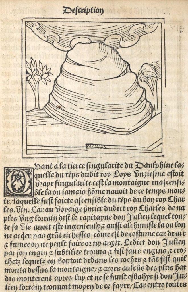 Plus ancienne représentation du mont Aiguille dans Les Gestes ensemble la vie du preulx chevalier Bayard de Symphorien Champier (1525) et éloge de l'ascension de 1492