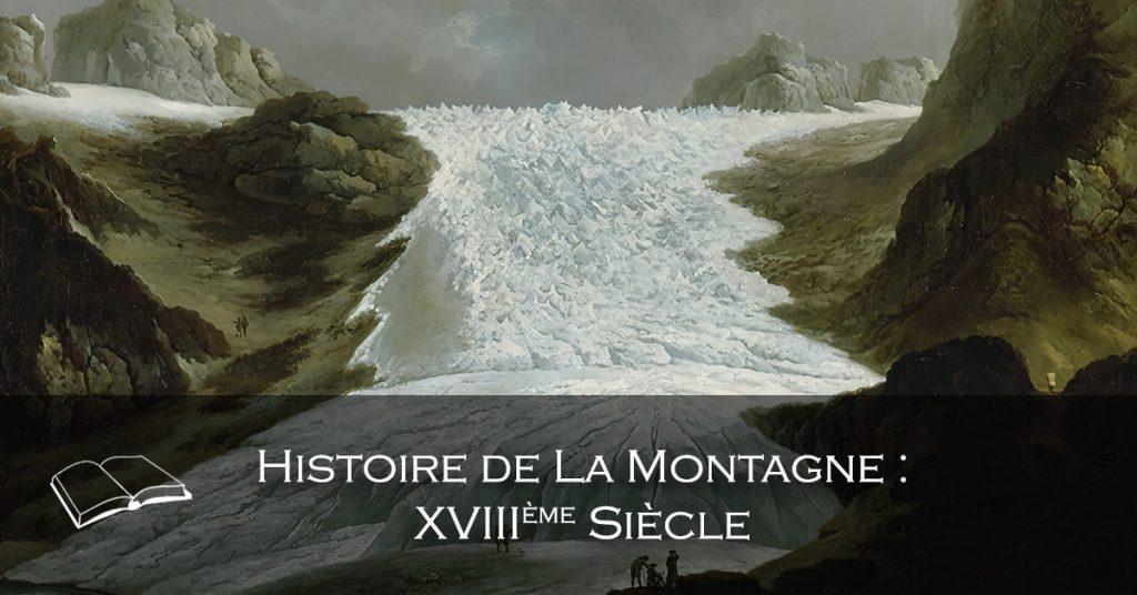 Histoire de La Montagne XVIIIème Siècle
